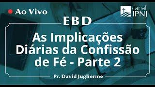 EBD na IPNJ - Dia 10 de Maio de 2020
