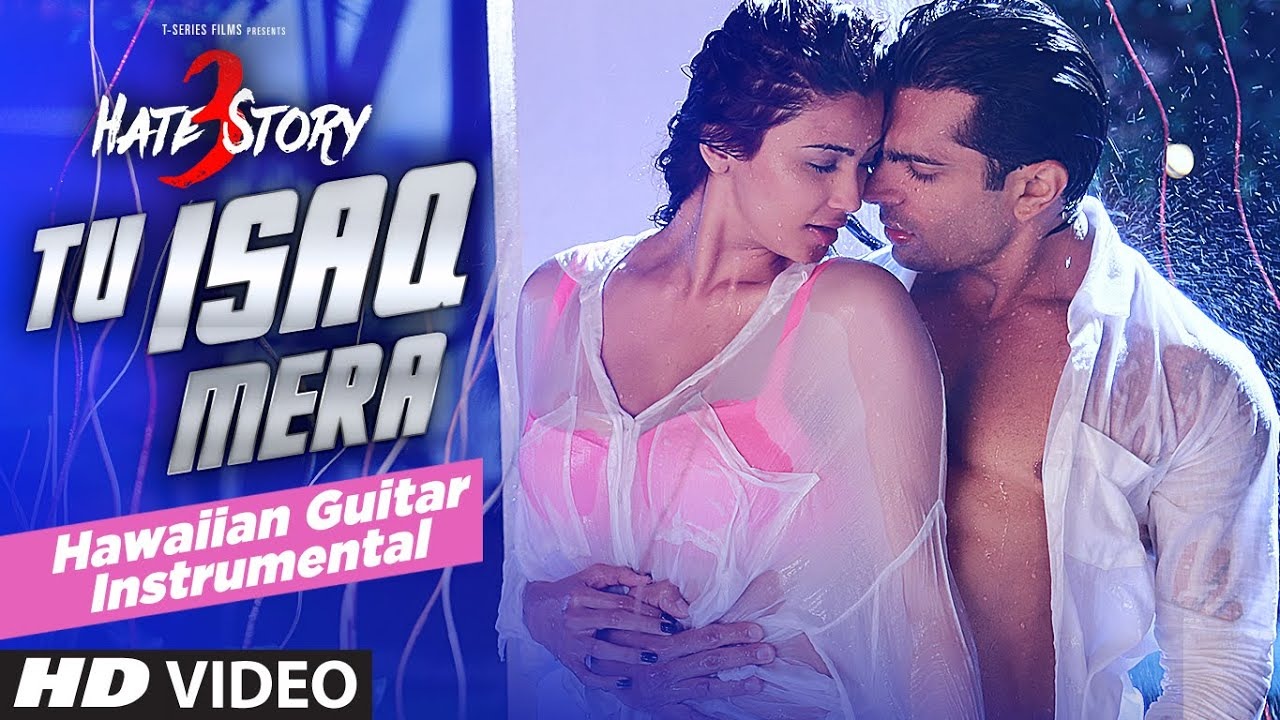 Tu isaq mera song video hate story 3 meet bros ft neha kakkar daisy sha hd - 5 9