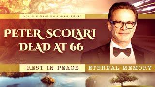 Peter Scolari Dead At 66 - Cause Of Death
