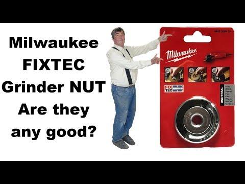 Milwaukee FIXTEC Angle Grinder Nut. Any Good?