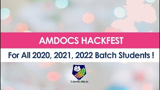Amdocs Hackfest for 2020, 2021 and 2022 Batch Students !