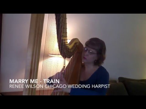 how to play marry me by train