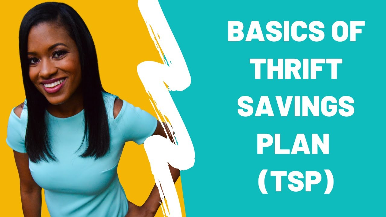 What is Thrift Savings Plan, TSP for military & GS - YouTube