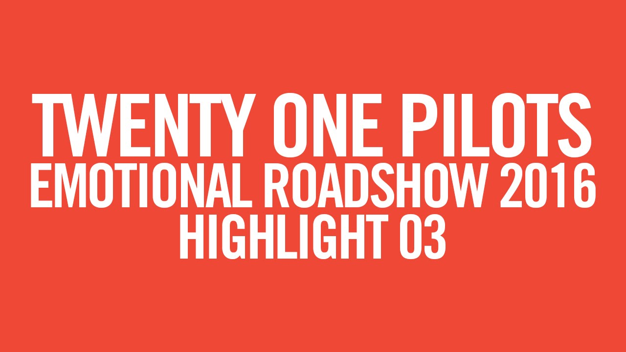 twenty one pilots: ERS2016 [Highlight 03]