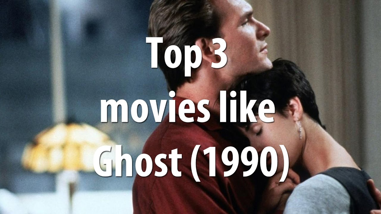 Download Top 3 movies like Ghost (1990)