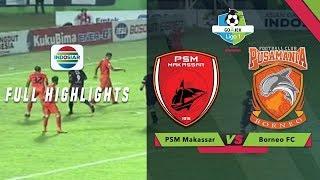 Psm Makassar  1  Vs  0  Borneo Fc - Full Highlight | Go-jek Liga 1 Bersama Bukalapak