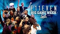Big Game 2020 at E11EVEN