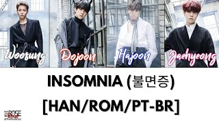 The Rose (더 로즈) - Insomnia (불면증) [Han/Rom/PT-BR Color Coded Lyrics]