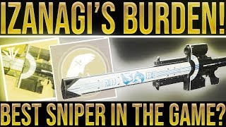 Destiny 2. IZANAGI'S BURDEN EXOTIC SNIPER REVIEW! Best Sniper In The Game? Black Armory Exotic.