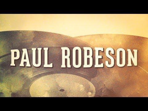 Paul Robeson, Vol. 1 « Les idoles de la musique américaine » (Album complet)
