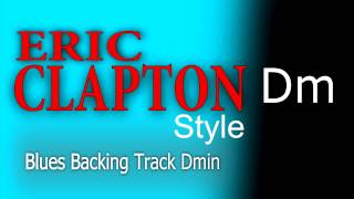 Blues Guitar Eric Clapton Style Backing Track D min Highest Quality