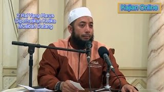 2 Hal Yang Harus Diperhatikan Ketika Musibah Datang | Ustadz Khalid Basalamah