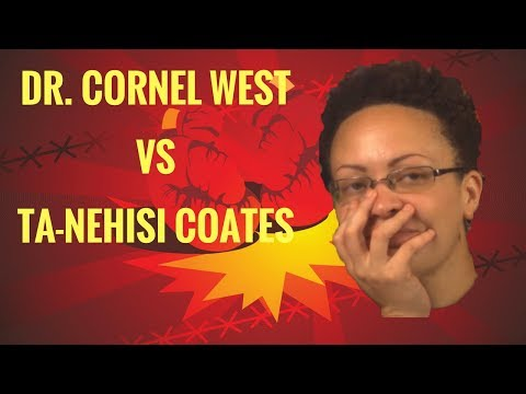 Cornel West vs. Ta-Nehisi Coates: Legitimate Criticism or Petty Posturing