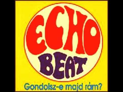 Echo - Gondolsz-e majd rám