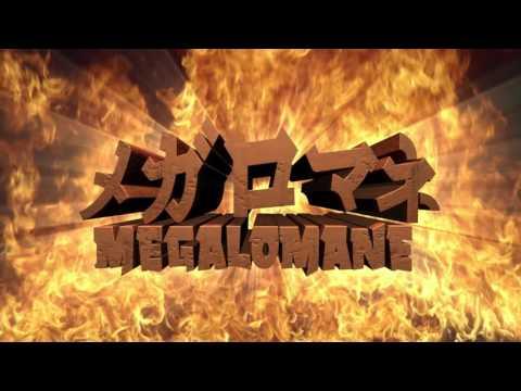 MEGALOMANE Trailer
