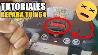 Tutoriales - Como Reparar tu Nintendo 64 (N64) Fácil y Rápido