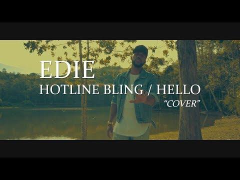 Drake - Hotline Bling / Adele - Hello (Edie Cover)