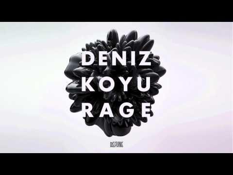 Deniz Koyu - Rage
