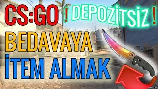 HERKESE BEDAVA CS:GO İTEMİ VEREN DEPOZİTSİZ 3 SİTE | BEDAVA 1.5$