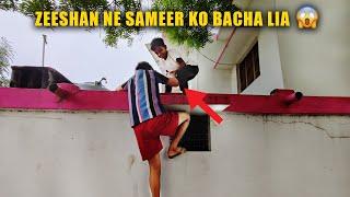Zeeshan Ne Sameer Ko Girne Se Bacha Lia 😳