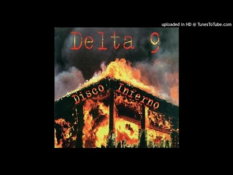 Delta 9 - Welcome To Hell
