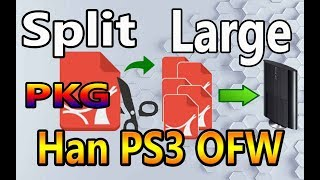 How To Split Large PKG Games For HAN PS3
