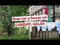 10 cosas que hacer en Cardiff, Gales | Guía de Viaje
