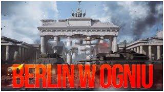 WORLD WAR 3 - BERLIN w OGNIU!