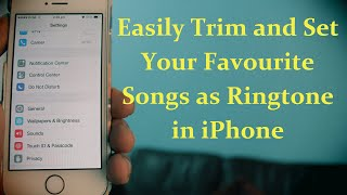 How to Trim and Set any Song as Ringtone in iPhone