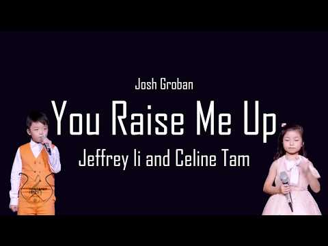 You Raise Me Up - Jeffrey Li And Celine Tam (Lyrics)