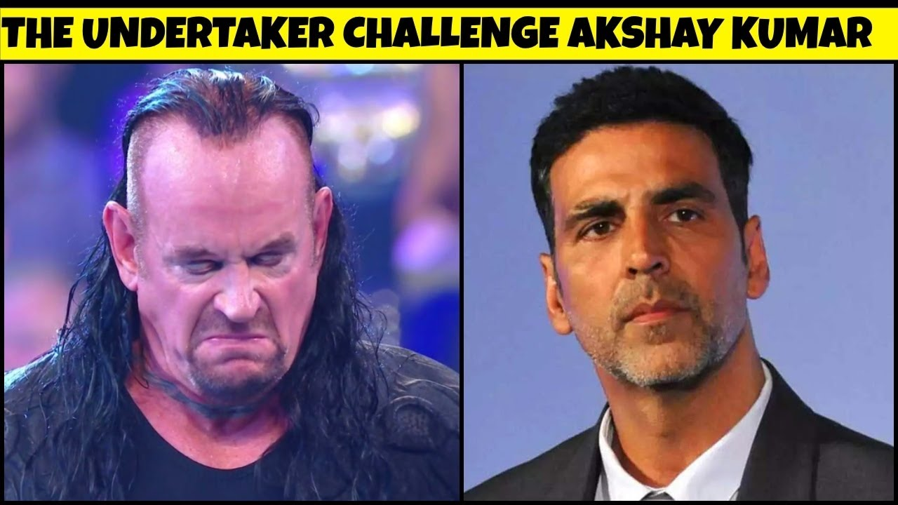 The Undertaker Challenges Akshay Kumar & Akshay Replied To The Challenge 2021  