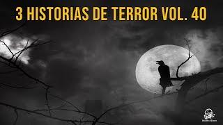 3 Historias De Terror Vol. 40 (Relatos De Horror)