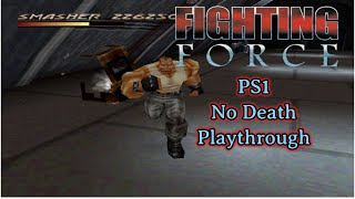 Fighting Force PS1 | No Death Playthrough