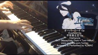 Overlord Op: Clattanoia (Piano) オーバーロード Op ピアノ