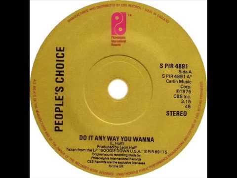 People's Choice - Do It Any Way You Wanna (Dj ''S'' Remix) - YouTube