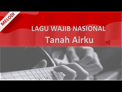Melodi dan Kunci Gitar Lagu Wajib Nasional
