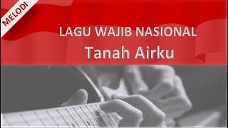 """Melodi dan Kunci Gitar Lagu Wajib Nasional """"Tanah airku"""""""