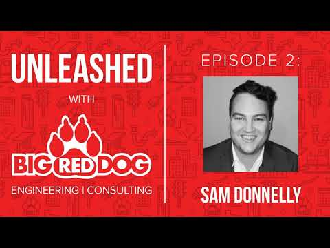 UNLEASHED Podcast Episode 002 - Sam Donnelly - Civil Graduate Engineer