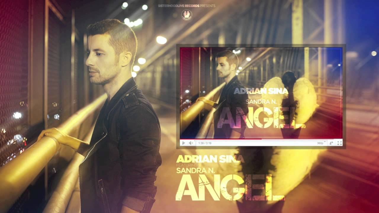 Angel - Adrian Sina Feat. Sandra N. | Shazam