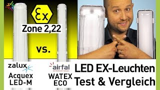 Ex Leuchten Vergleich Test und Kaufberatung Zone 2,22 | Zalux Acquex vs Airfal Eco
