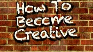 How To Boost Your Creativity (three ways)