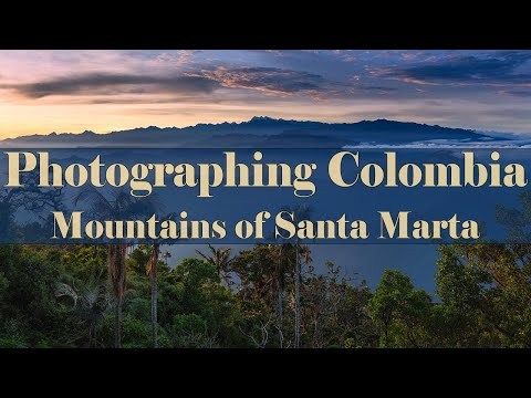 Photographing Colombia - Sierra Nevada De Santa Marta