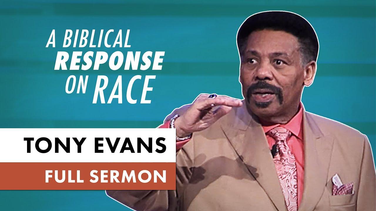 A Biblical Response on Race | Sermon by Tony Evans