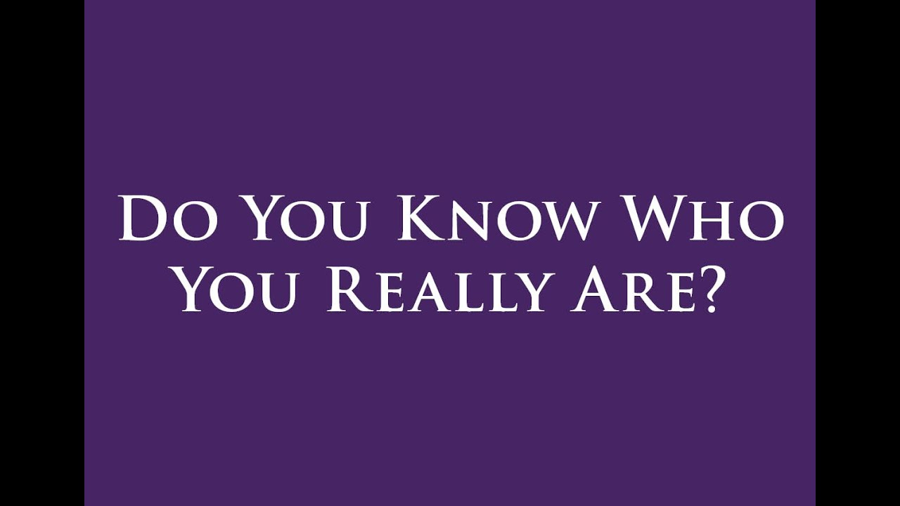 Do You Know Who You Really Are?  Youtube. Microsoft Publisher Program Templates. Sample Cover Letters For Management Template. Thank You Gift Tags Template. Interior Design Presentation Board Layout. Twitter Template Size. Home Renovation Estimate Template. Purchase Order Tracking Excel Spreadsheet. Sample Contract For It Services Template