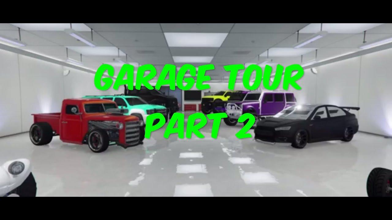 Grand theft auto 5 garage tour part 2 youtube for Garage auto tours