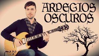 Arpegios Oscuros - Acordes Siniestros - Guitarra thumbnail