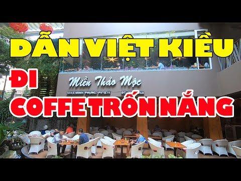 Dẫn Việt Kiều đi trốn nắng nóng ở Quán cà phê mát mẻ đẹp nhất Q11 Sài Gòn