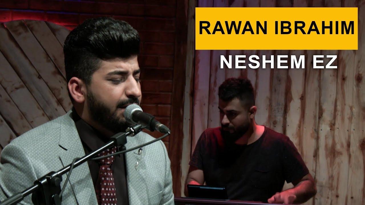 Rawan Ibrahim - Neshem Ez (Kurdmax Acoustic)