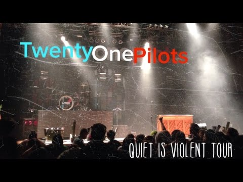 Twenty One Pilots 2014 Concert / Quiet is violent Tour