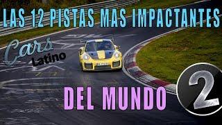 Las 12 Pistas De Carrera Mas Impactantes Del Mundo (Parte 2) *CarsLatino*